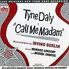 Call Me Madam - With Tyne Daly