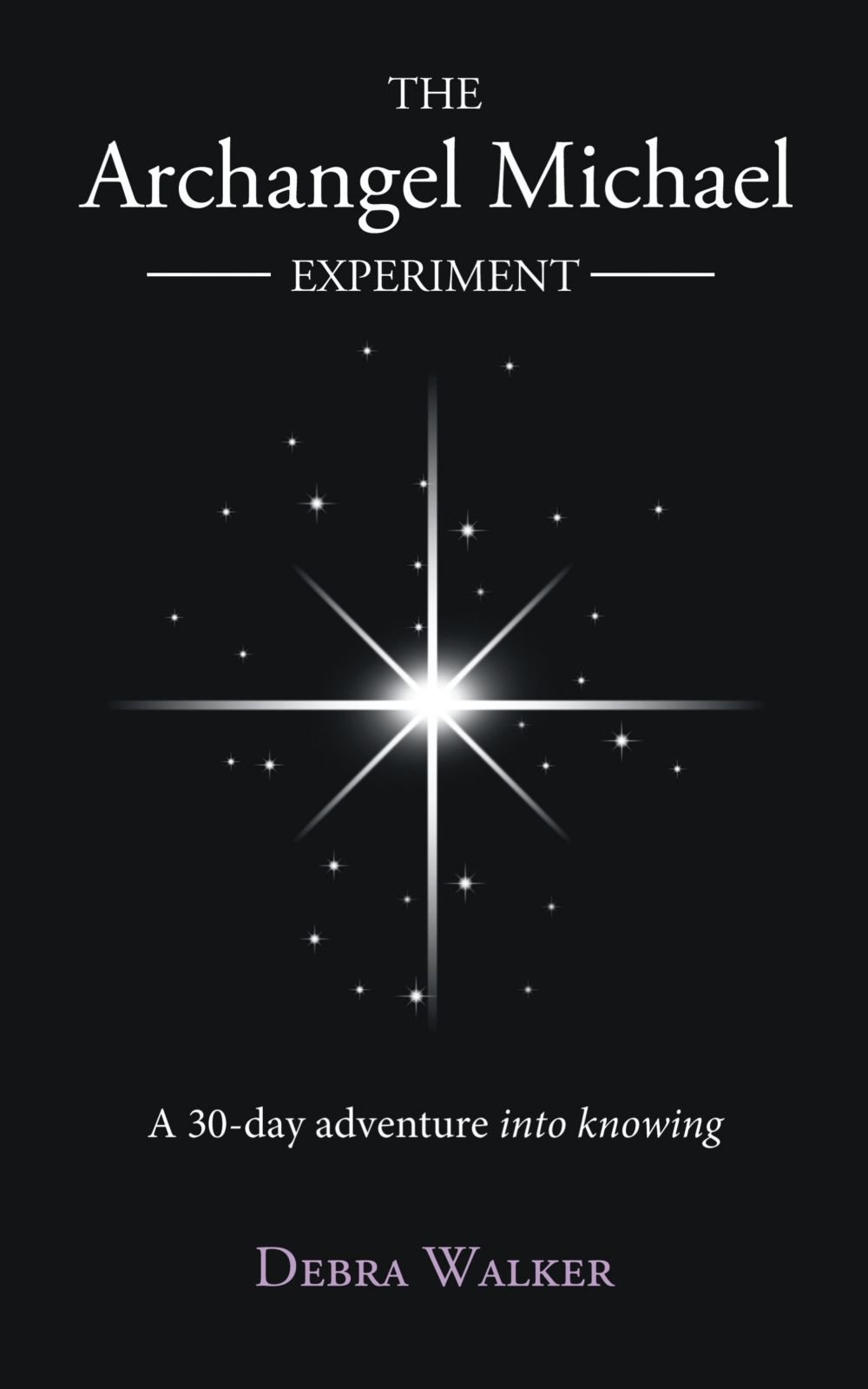 Download The Archangel Michael Experiment: A 30-Day Adventure Into Knowing pdf epub