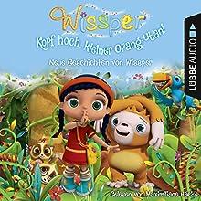 Kopf hoch, kleiner Orang-Utan: Neue Geschichten von Wissper (Wissper) Hörbuch von Cornelia Neudert, Paul Petersen Gesprochen von: Maximiliane Häcke