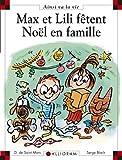 Max Et Lili Fetent Noel En Famille (82) (French Edition) by Dominique de Saint-Mars (2007-11-02)