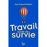 TRAVAIL : GUIDE DE SURVIE