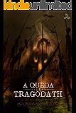 A Queda de Tragodath (As Crônicas de Acheron)