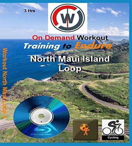 Training to Endure. North Maui Island Loop. Indoor Cycling or ...