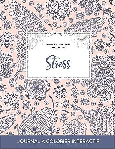 Livre Journal de Coloration Adulte: Stress (Illustrations de Safari, Coccinelle) pdf