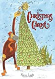 The Christmas Giant, Steve Light, 076364692X