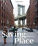Saving Place: 50 Years of New York City Landmarks