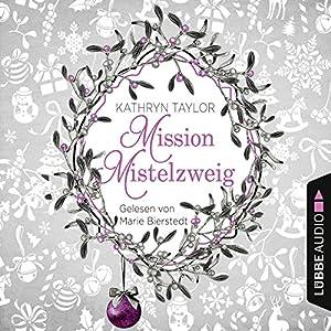 Mission Mistelzweig Hörbuch