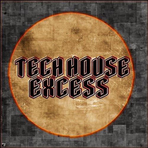 Tech house excess best clubbing tech house for Tech house tracks