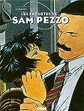 Sam Pezzo - Intégrale Tomes 01 à 04: Patrimoine Glénat 80 (French Edition)