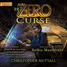 The Zero Curse Audiobook by Christopher G. Nuttall Narrated by Saskia Maarleveld