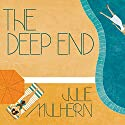 The Deep End: Country Club Murders Series, Book 1 Audiobook by Julie Mulhern Narrated by Callie Beaulieu
