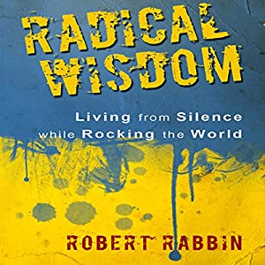 Radical Wisdom Audiobook