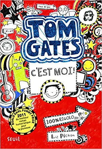 Tom Gates Tome 1 C Est Moi French Version Of Brilliant