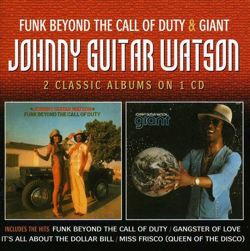 Funk Beyond The Call Of Duty / Giant /  Johnny Guitar Watson