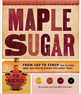 168e58a86ad Maple Sugar  From Sap to Syrup  The History