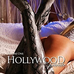 Hollywood Private - Volume 1 - Erotic Short Stories Audiobook