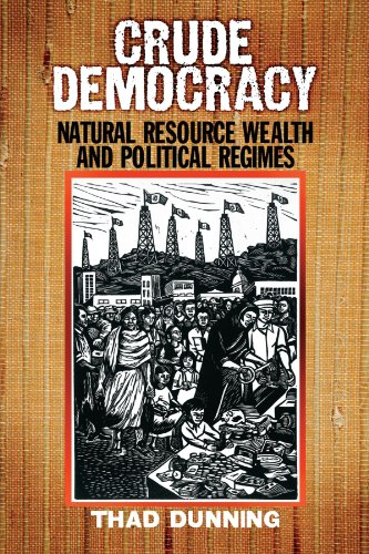 Crude Democracy: Natural Resource Wealth and Political Regimes (Cambridge Studies in Comparative Politics)