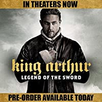 King Arthur: Legend of the Sword (3D Blu-ray + Blu-ray + Digital Combo Pack) from Warner Bros.