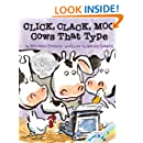 Click, Clack, Moo: Cows That Type (A Click, Clack Book)