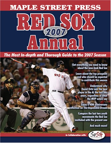 - Maple Street Press 2007 Red SoxTM Annual (Maple Street Press Red Sox Annual)