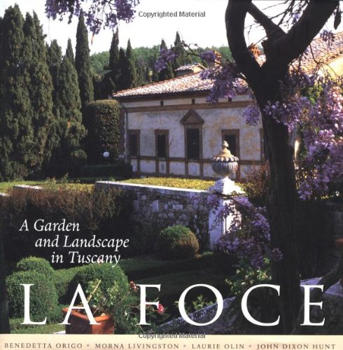 (La Foce: A Garden and Landscape in Tuscany (Penn Studies in Landscape Architecture) )