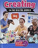Creating in the Digital World (Your Positive Digital Footprint)
