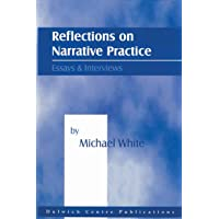 Reflections on Narrative Practice: Essays & Interviews