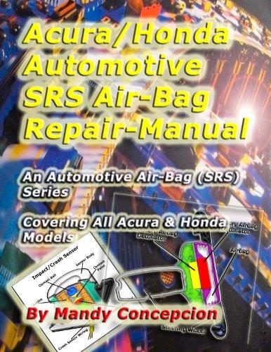 acura-honda-automotive-srs-air-bag-repair-manual-automotive-srs-air-bag-series-book-1