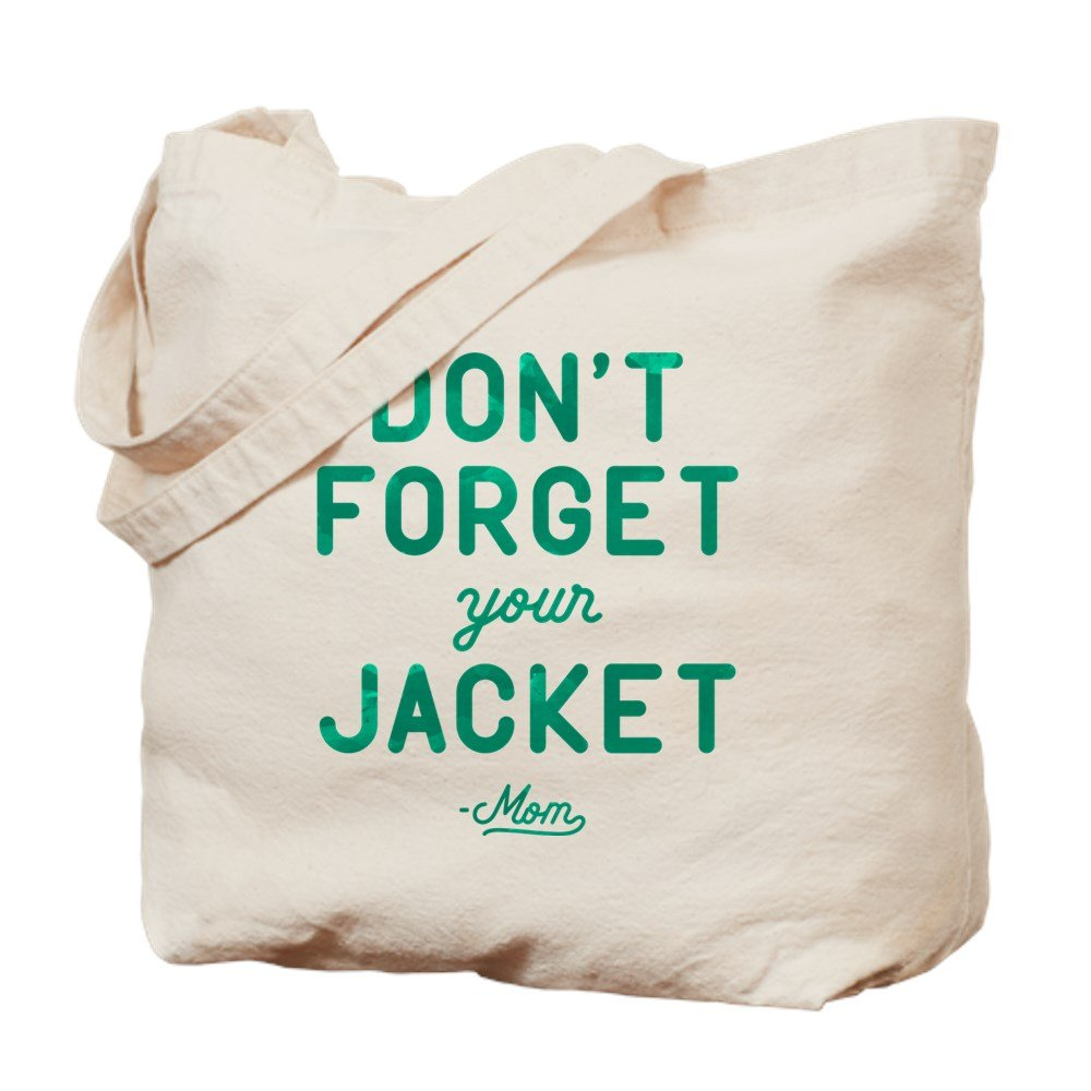 CafePress - Don't Forget Your Jacket Green - Natural Canvas Tote Bag, Cloth Shopping Bag