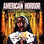 All American Horror : Gateways to Hell  | Reality Entertainment