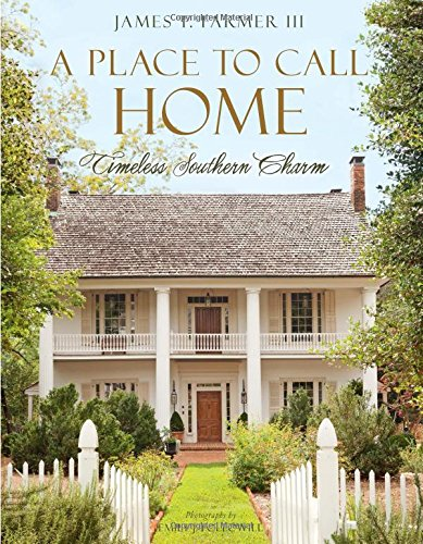 A Place to Call Home: Timeless Southern Charm (The Call Home)