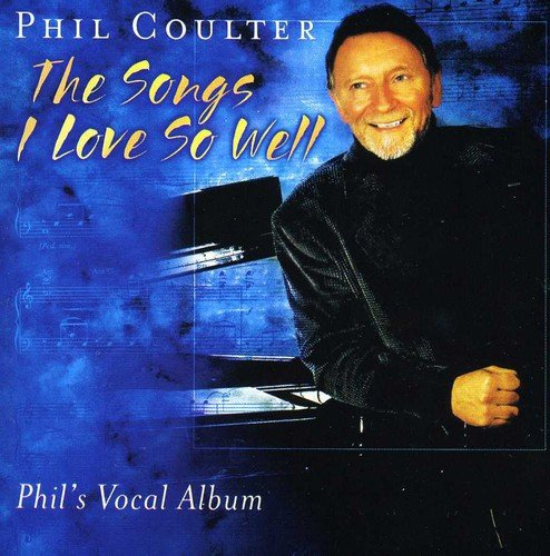 (The Songs I Love So Well: Phil's Vocal Album)