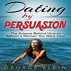 Dating by Persuasion