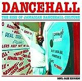 Dancehall - The Rise Of Jamaican Dancehall Culture [VINYL]
