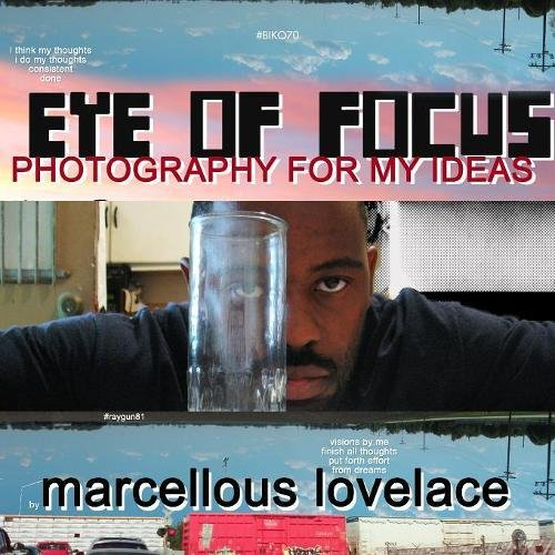 Download Eye of Focus Photography for My Ideas pdf epub