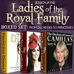 Ladies of the Royal Family Boxed Set: From Duchesses to Princesses (Royal Princesses Book 4)