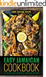 Easy Jamaican Cookbook: 50 Unique and...