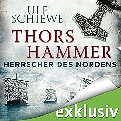 Thors Hammer (Herrscher des Nordens 1)