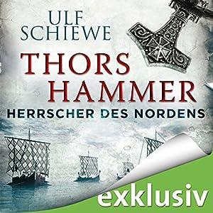 Thors Hammer (Herrscher des Nordens 1) Hörbuch