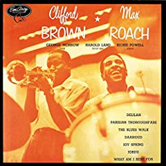 CLIFFORD BROWN & MAX ROACH - CLIFFORD BROWN/MAX ROACH - CDMany a young musician has been sabotaged by his own considerable abilities. So caught up are they in technical execution that they give elements such as emotion and taste short shr...