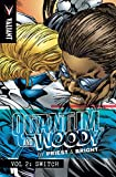 img - for Quantum and Woody by Priest & Bright Volume 2: Switch (Priest & Brights Quantum & Woody Tp) book / textbook / text book
