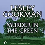 Murder in the Green   Lesley Cookman