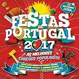 Festas De Portugal 2017 (As Melhores Cancoes Populares) [CD] 2017