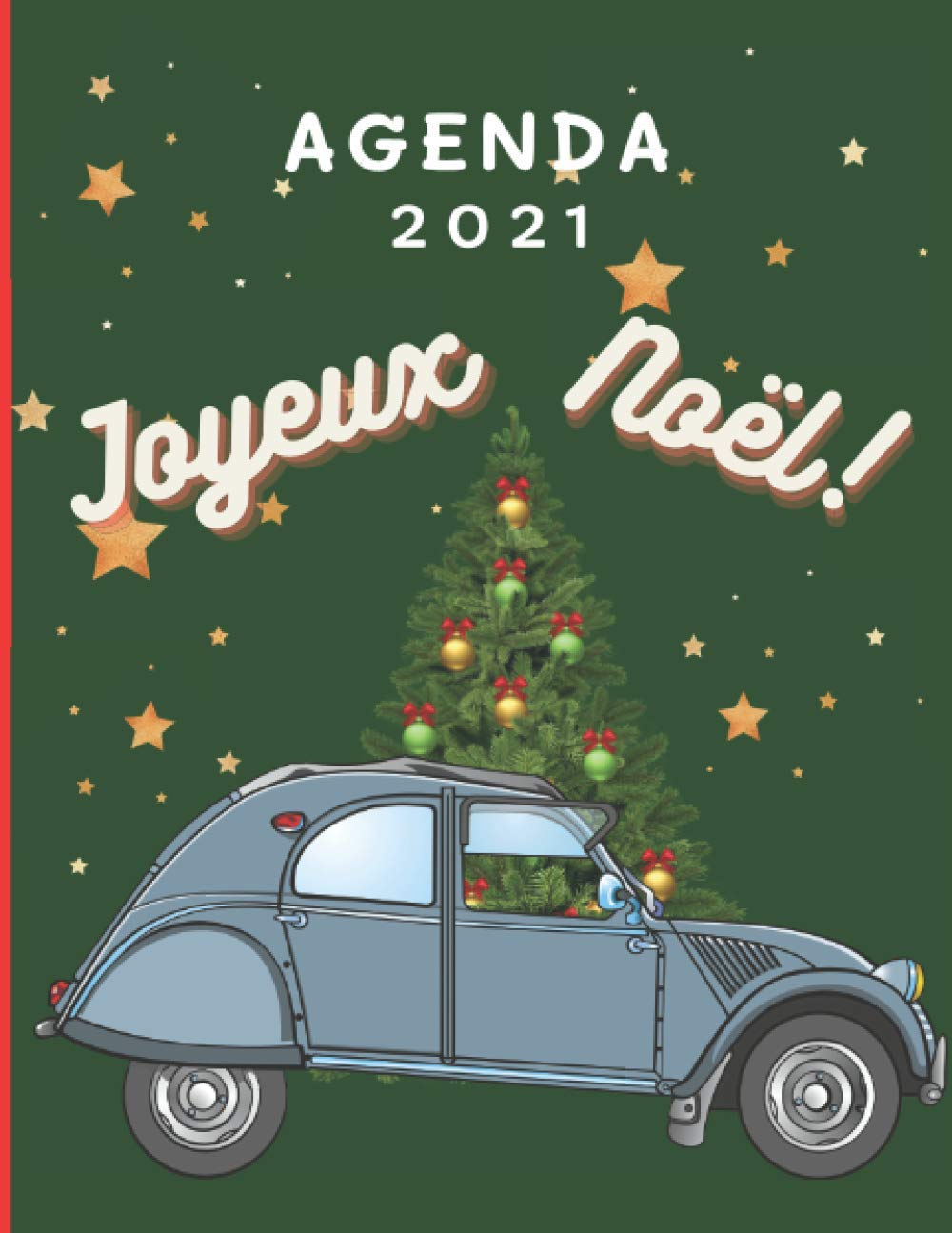 Noel Automobile Agenda 2021 : 2cv joyeux noël: Agenda 2021 joyeux noël automobile