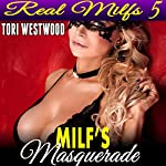 MILF's Masquerade: Real MILFs 5 | Tori Westwood