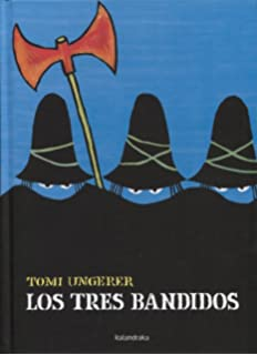 Los tres bandidos / The Three Bandits (Spanish Edition)