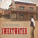 Sweetwater Audiobook by Lisa Henry Narrated by Dorian Bane