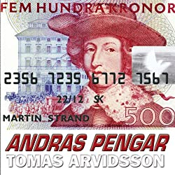 Andras pengar [Others' Money]