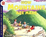 How Mountains Are Made, Kathleen Weidner Zoehfeld, 0064451283