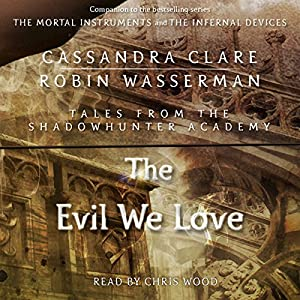The Evil We Love Audiobook
